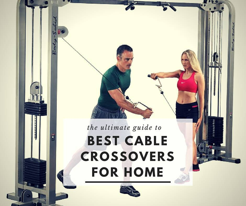 best cable crossover machine