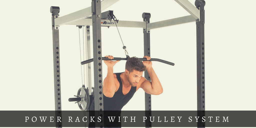 Best 4 Power Racks With Lat Pulldown Reviews 2018