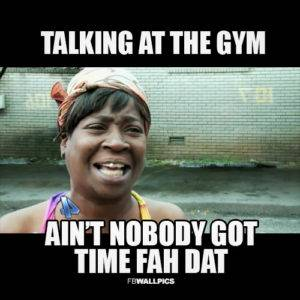 gym talking