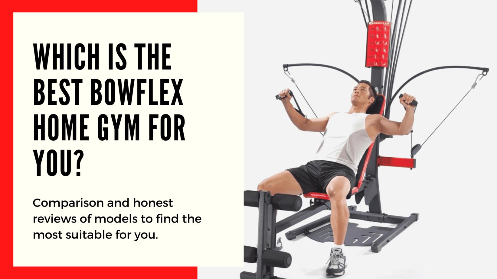 best Bowflex machines